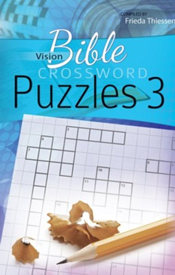 Bible Crosswords Puzzles #3   -     By: Freida Theissen