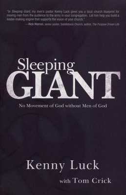 Sleeping Giant: No Movement of God Without Men of God   -     By: Kenny Luck, Tom Crick
