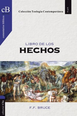 Libro de los Hechos/The Book of Acts  -     By: F.F. Bruce
