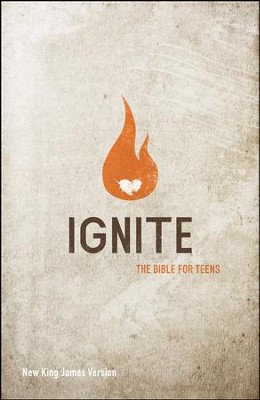 NKJV Ignite: The Bible for Teens  -