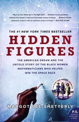 Hidden Figures   -     By: Margot Lee Shetterly