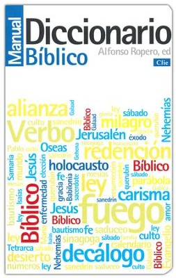 Diccionario Manual Bíblico  (Biblical Dictionary Manual)  -     By: Alfonso Ropero
