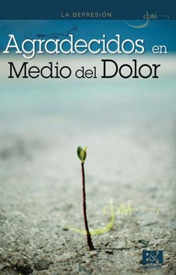 Agradecidos en Medio del Dolor, Panfleto (A Thankful Heart in a World of Hurt, Pamphlet)  -     By: Joni Eareckson Tada