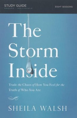 The Storm Inside Study Guide  -     By: Sheila Walsh