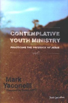 Contemplative Youth Ministry   -     By: Mark Yaconelli