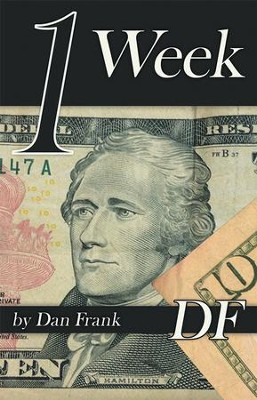 1 Week - eBook  -     By: Dan Frank