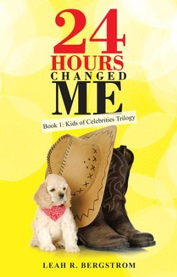 24 Hours Changed Me: Book 1: Kids of Celebrities Trilogy - eBook  -     By: Leah Bergstrom
