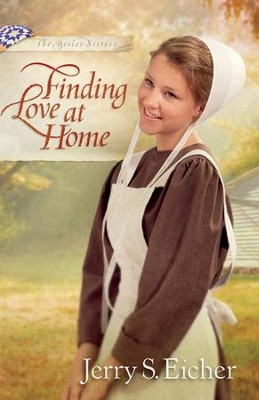 Finding Love at Home - eBook  -     By: Jerry S. Eicher