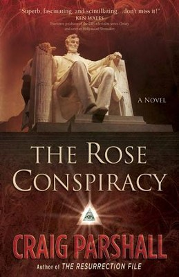 Rose Conspiracy, The - eBook  -     By: Craig Parshall
