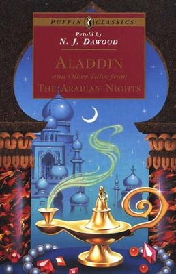 Aladdin and Other Tales from the Arabian Nights   -     Edited By: N.J. Dawood     By: N. J. Dawood