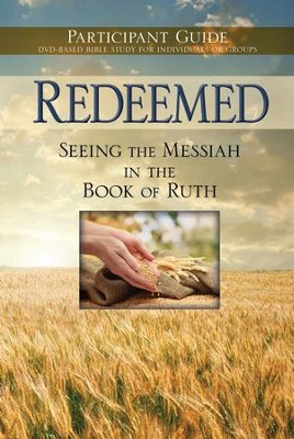 Redeemed: Participant Guide - eBook  -     By: Rose Publishing