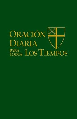 Oracion diaria para todos los tiempos - eBook  -     By: The Standing Commission on Liturgy and Music, Office of General Convention Episcobal Church