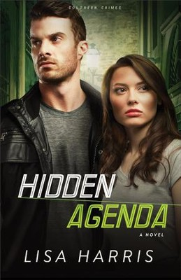 Hidden Agenda (Southern Crimes Book #3): A Novel - eBook  -     By: Lisa Harris