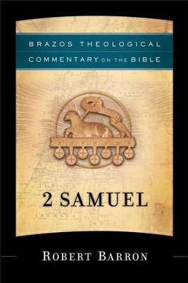 2 Samuel (Brazos Theological Commentary on the Bible) - eBook  -     By: Robert Barron