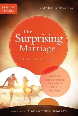 The Surprising Marriage (Focus on the Family Marriage Series) - eBook  -     By: Focus on the Family