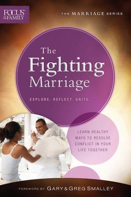 The Fighting Marriage - eBook  -     By: Focus on the Family