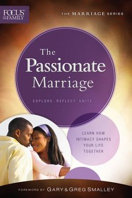 The Passionate Marriage (Focus on the Family Marriage Series) - eBook  -     By: Focus on the Family