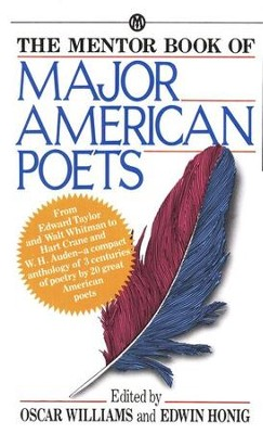 The Mentor Book of Major American Poets  - Slightly Imperfect  -