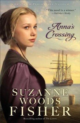 Anna's Crossing #1- eBook   -     By: Suzanne Woods Fisher