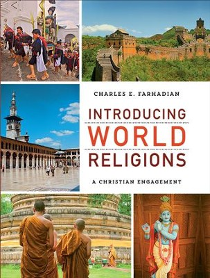Introducing World Religions: A Christian Engagement - eBook  -     By: Charles E. Farhadian