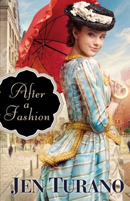 After a Fashion (A Class of Their Own Book #1) - eBook  -     By: Jen Turano