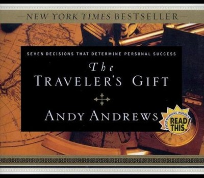 The Traveler's Gift - Audiobook on CD   -     Narrated By: Andy Andrews     By: Andy Andrews
