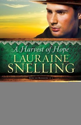 A Harvest of Hope ( Book #2) - eBook  -     By: Lauraine Snelling