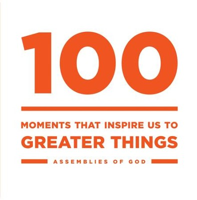 100: Moments that Inspire Us to Greater Things - eBook  -