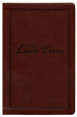 The Love Dare, Imitation Leather Edition  -     By: Stephen Kendrick, Alex Kendrick