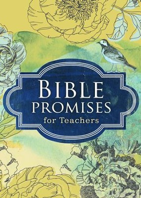 Bible Promises for Teachers  -     By: Karen Moore Artl