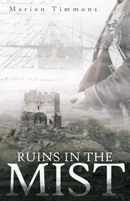 Ruins in the Mist - eBook  -     By: Marion Timmons