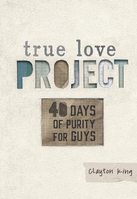 40 Days of Purity for Guys - eBook  -     By: Clayton King