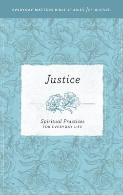 Justice: Spiritual Practices for Everyday Life eBook  -