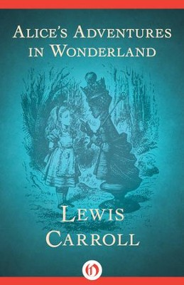 Alice's Adventures in Wonderland - eBook  -     By: Lewis Carroll