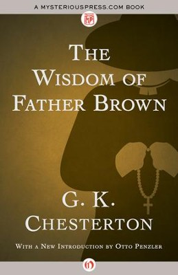 The Wisdom of Father Brown - eBook  -     By: G.K. Chesterton