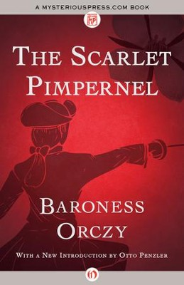 The Scarlet Pimpernel - eBook  -     Narrated By: Otto Penzler     By: Baroness Orczy