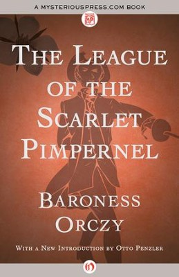 The League of the Scarlet Pimpernel - eBook  -     Narrated By: Otto Penzler     By: Baroness Orczy