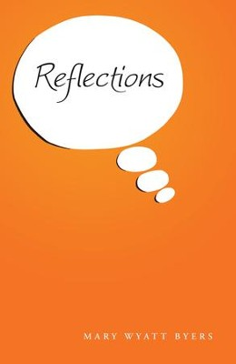 Reflections - eBook  -     By: Mary Byers