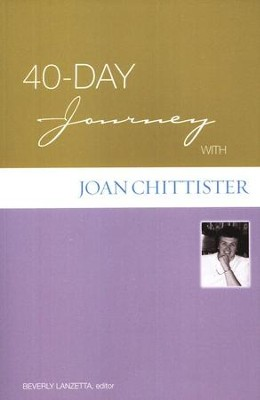 40-Day Journey with Joan Chittister  -     By: Joan Chittister