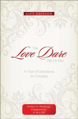 The Love Dare Day by Day, Gift Edition: A Year of Devotions for Couples  -     By: Stephen Kendrick, Alex Kendrick