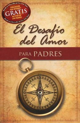 El Desafío del Amor para Padres  (The Love Dare for Parents)  -     By: Stephen Kendrick, Alex Kendrick