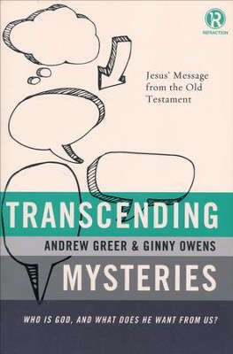 Transcending Mysteries: Who Is God, and What Does He Want from Us?  -     By: Ginny Owens, Andrew Greer