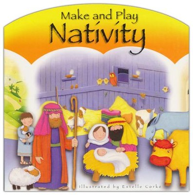 Make and Play Nativity  -     By: Bethan James