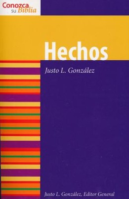 Conozca Su Biblia: Hechos  (Know Your Bible: Acts)  -     By: Justo L. Gonzalez