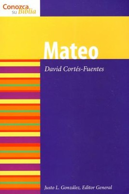 Serie Conozca Su Biblia: Mateo  (Know Your Bible Series: Matthew)  -     By: David Cortez-Fuentes