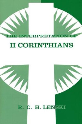 Interpretation of II Corinthians  -     By: R.C.H. Lenski