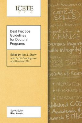 Best Practice Guidelines for Doctoral Programs  -     By: Ian J. Shaw