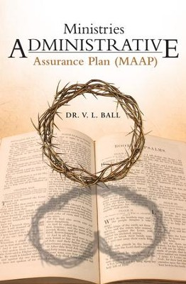 Ministries Administrative Assurance Plan (MAAP) - eBook  -     By: V. Ball