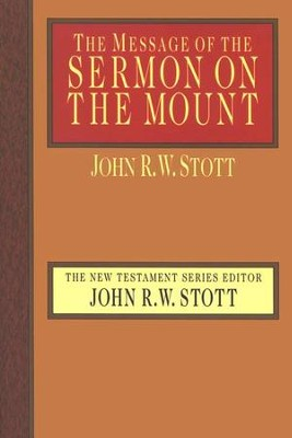 The Message of the Sermon on the Mount - eBook  -     Edited By: John Stott     By: John Stott