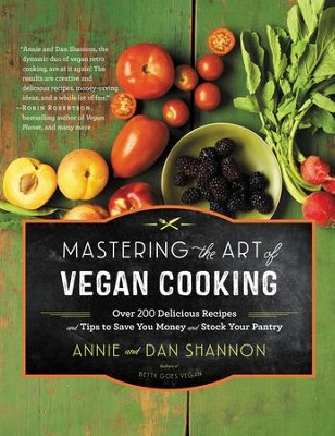 Vegan Kitchen Wisdom: Over 200 Delicious Recipes and Tips to Save you Money and Stock Your Pantry - eBook  -     By: Annie Shannon, Dan Shannon